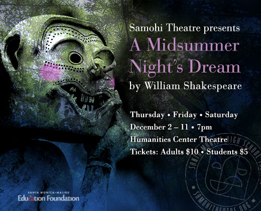 Samohi Theatre presents A Midsummer Night's Dream